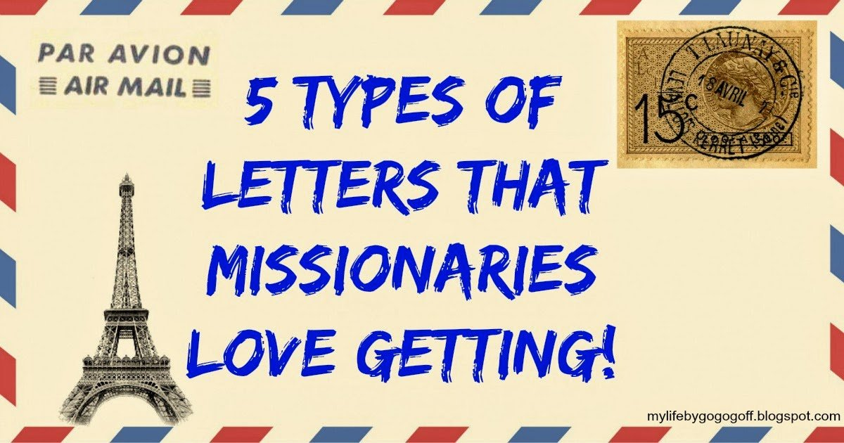5 types of letters that missionaries love getting